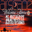 Airscape - Welcome Home (Bruce Cullen Remix)